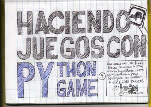 """Charla FLISOL 2010 """"Haciendo juegos con Python y PyGame"""""""