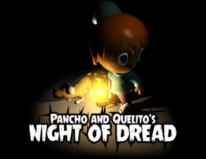 Pancho And Quelito's Night of Dread